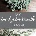DIY Fresh Eucalyptus Wreath. Create a gorgeous greenery wreath for your home or wedding.