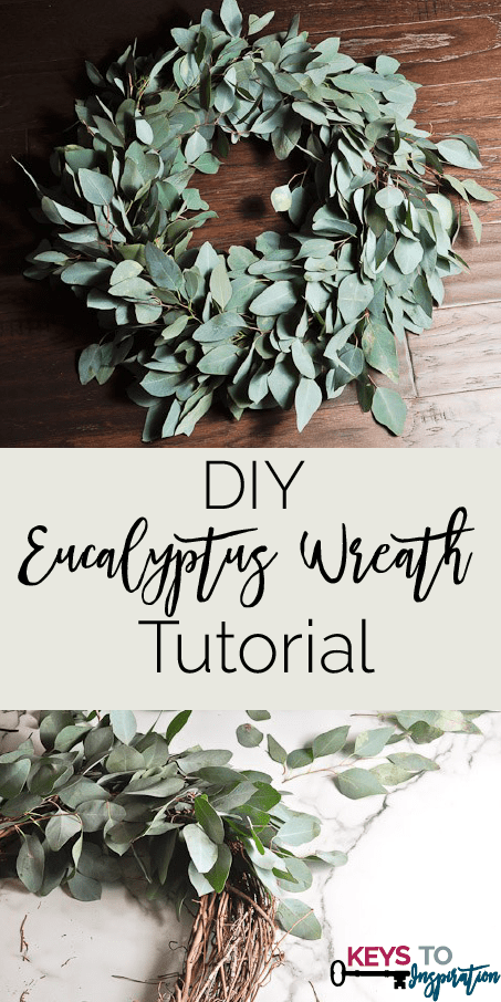DIY Eucalyptus Wreath Tutorial Keys To Inspiration