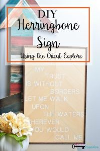 DIY Herringbone Sign using the Cricut Explore