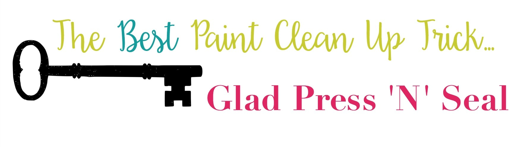 The Best Paint Clean Up Trick Glad Press 'N' Seal