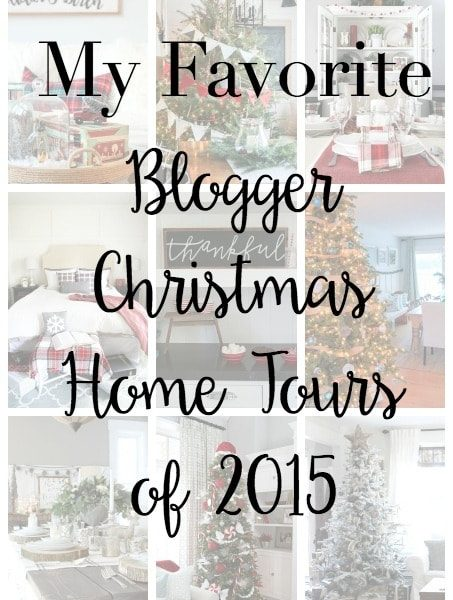 My Favorite Blogger Christmas Home Tours of 2015 Feature Image