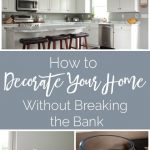 How to Decorate Your Home Without Breaking the Bank