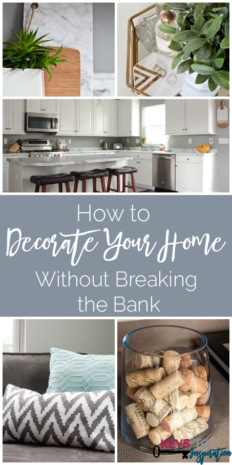 How to decorate your home without breaking the bank keys How to accessorise your home
