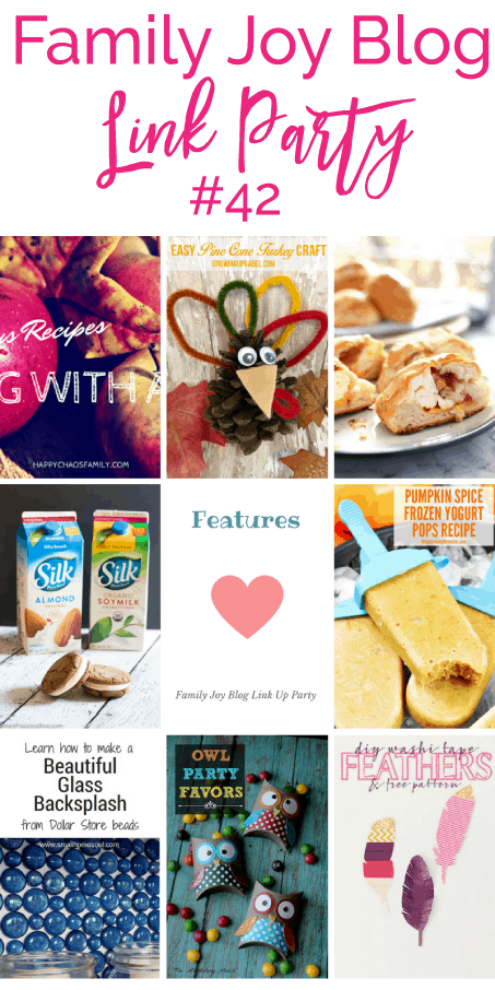 Features from the Family Joy Blog Link Party #42. Great and creative ideas!