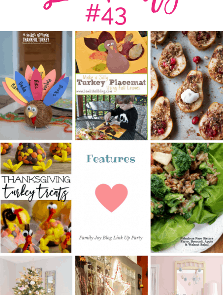 Features from the Family Joy Blog Link Party #43. Great and creative ideas!