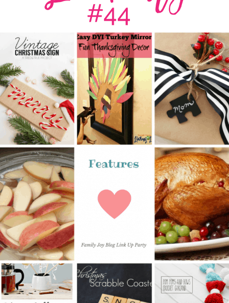 Features from the Family Joy Blog Link Party #44. Great and creative ideas!