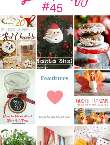 Features from the Family Joy Blog Link Party #45. Great and creative ideas!