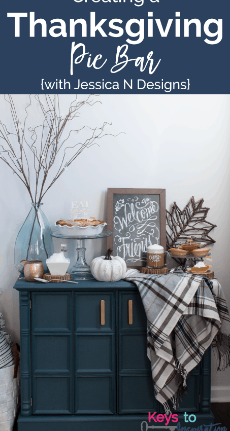 Creating a Thanksgiving Pie Bar {with Jessica N Designs}
