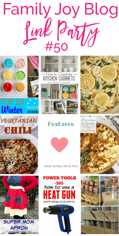 Features from the Family Joy Blog Link Party #50. Great and creative ideas!