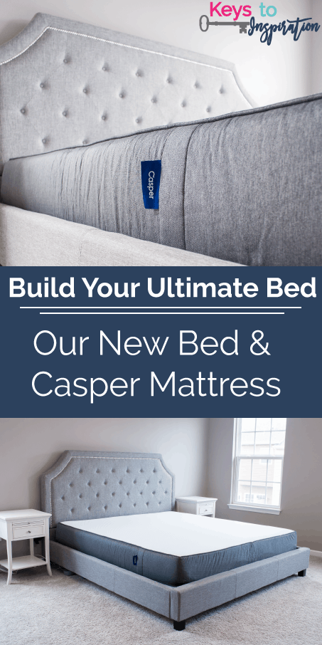 Build Your Ultimate Bed Our New Bed Casper Mattress Keys To Inspiration