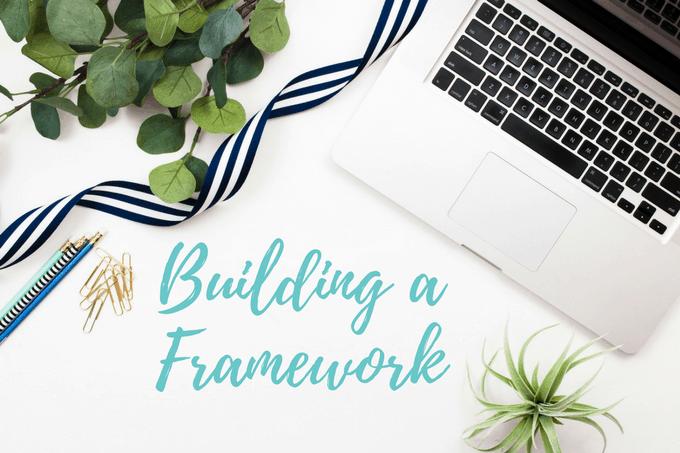 How to start a blog, blogging for beginners, Building a Framework, Blogging ebook, My blogging story - How I Started My Blog