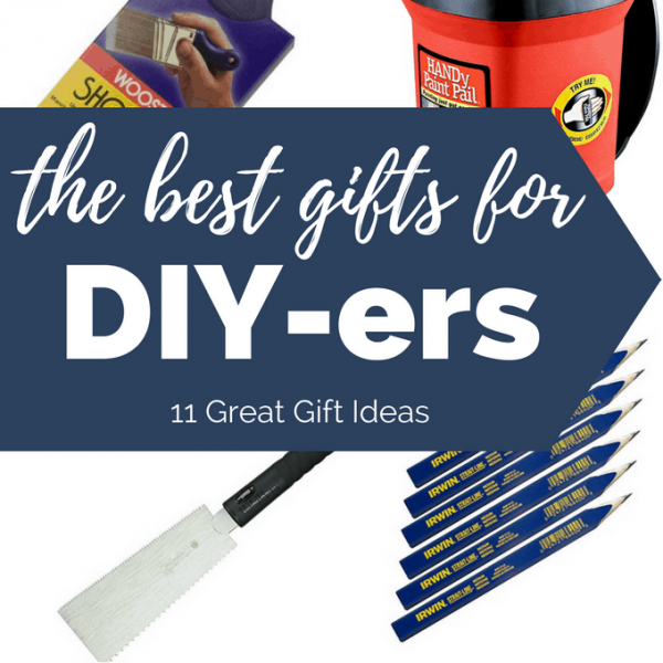 The best gifts for DIY-ers may not be obvious to everyone. But with this ultimate gift guide for DIY-ers, you'll be able to find a gift they will love!