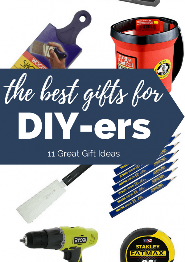 The Best Gifts for DIY-ers