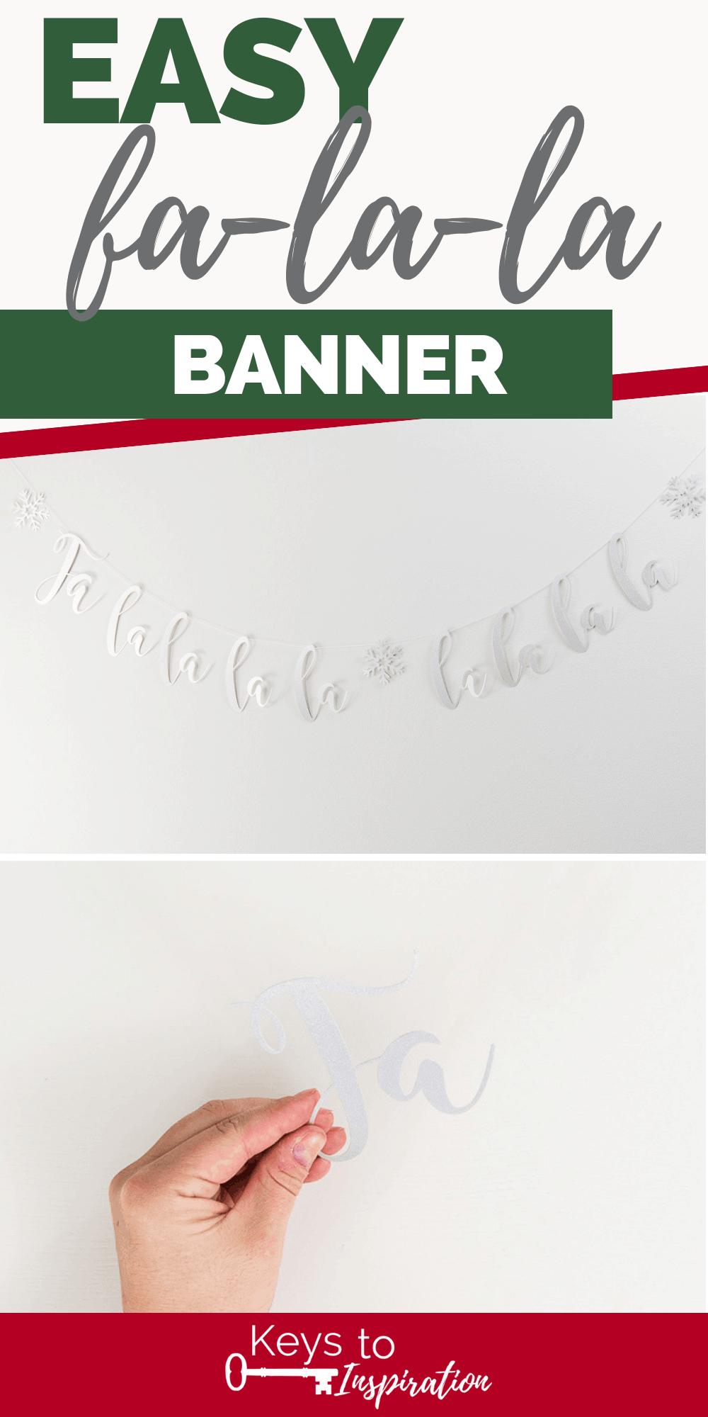 Fa-La-La Banner silver glitter Cricut diy project