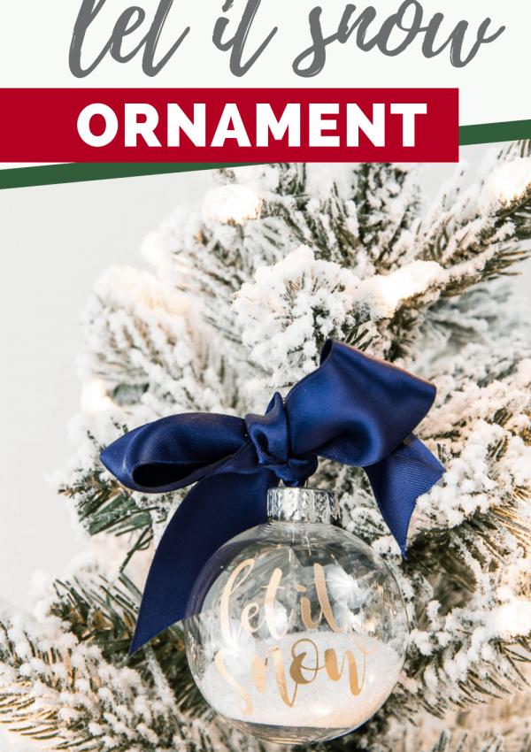 Easy Let It Snow Ornament