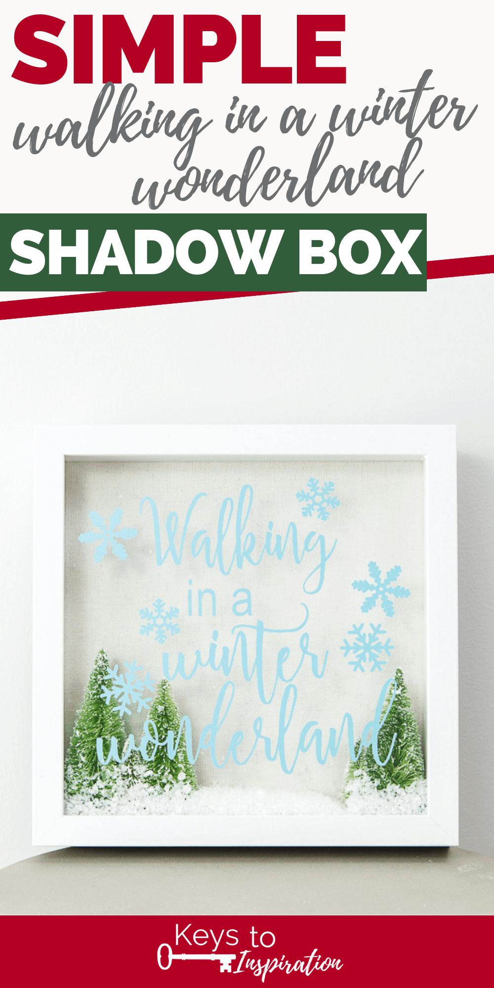 walking in a winter wonderland shadow box cricut project