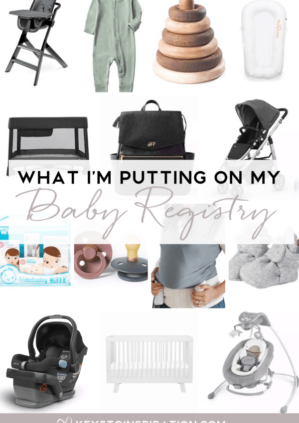 What I'm Putting on my Baby Registry