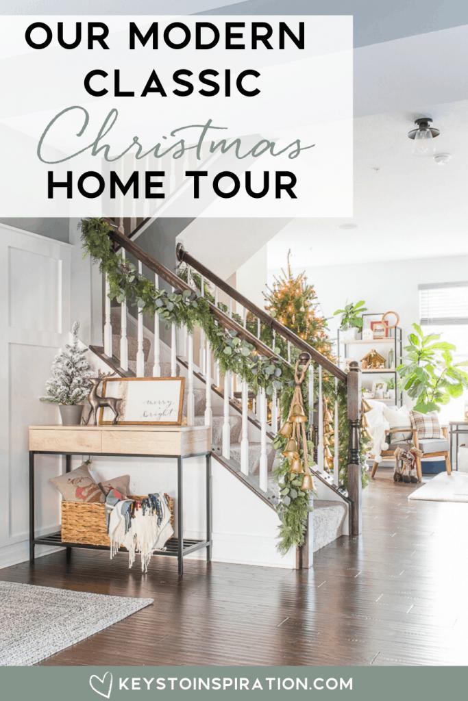 Our Modern Classic Christmas Home Tour