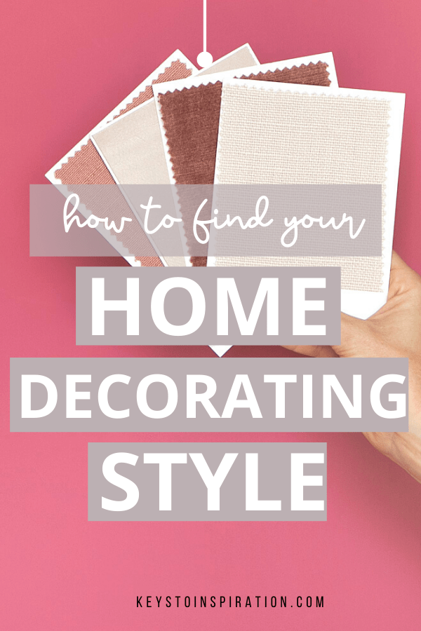 how to find your home decorating style