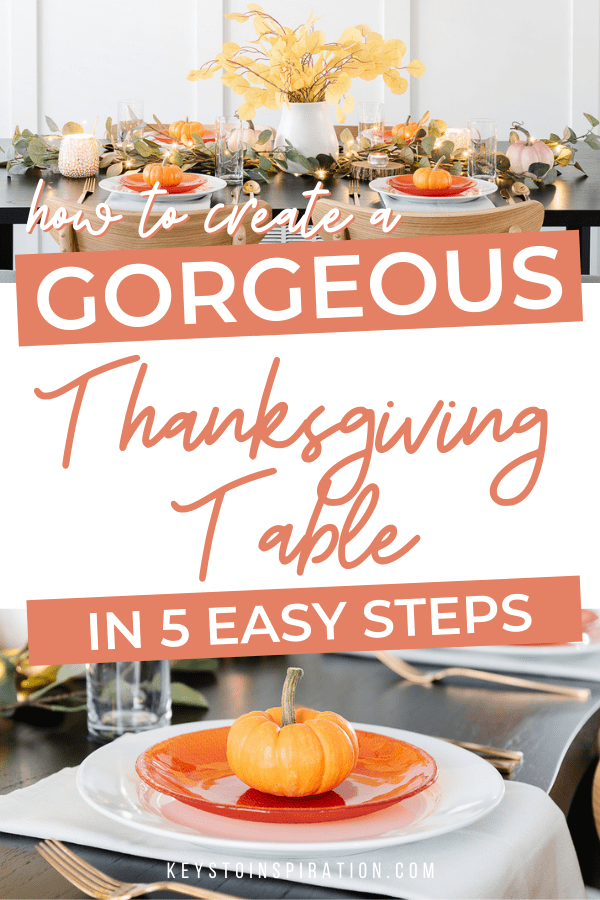 how to create a gorgeous thanksgiving table in 5 easy steps